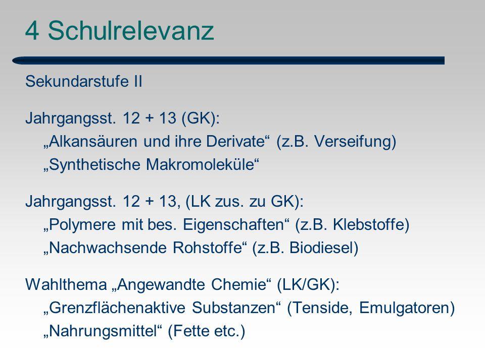4 Schulrelevanz Sekundarstufe II Jahrgangsst. 12 + 13 (GK):