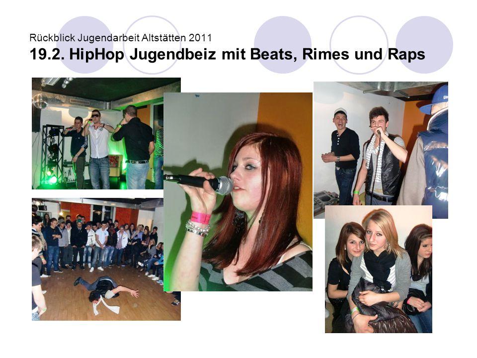 Rückblick Jugendarbeit Altstätten 2011 19. 2