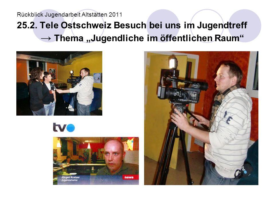 Rückblick Jugendarbeit Altstätten 2011 25. 2