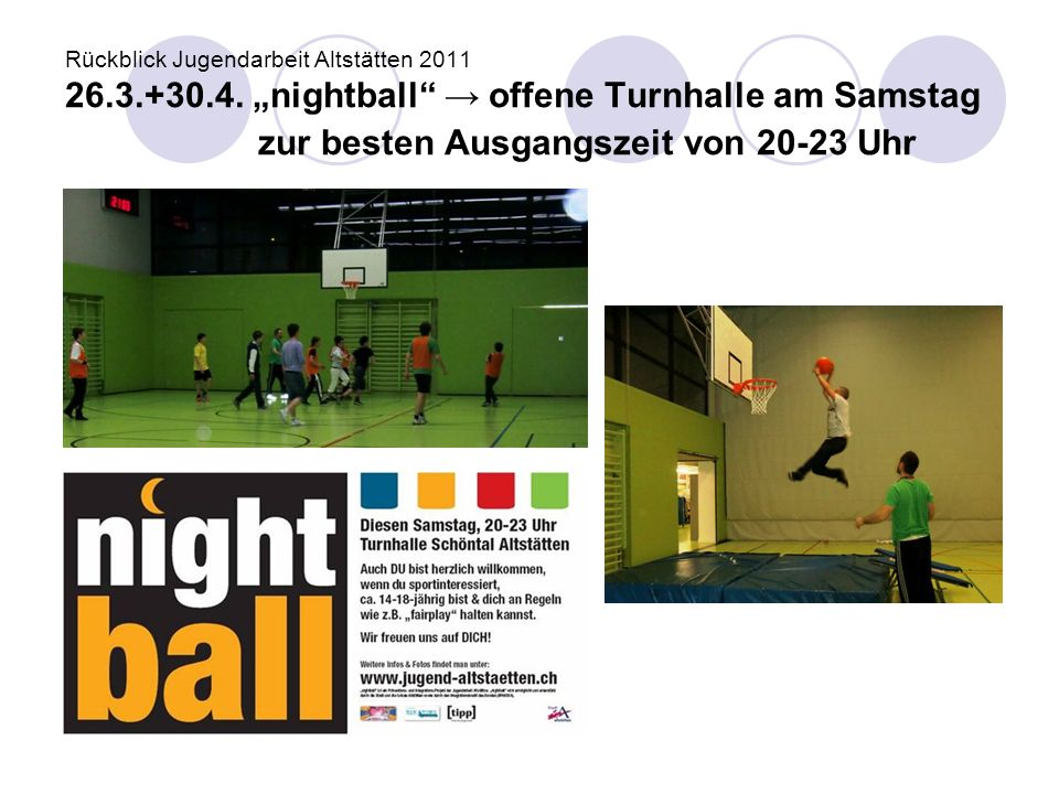 Rückblick Jugendarbeit Altstätten 2011 26. 3. +30. 4
