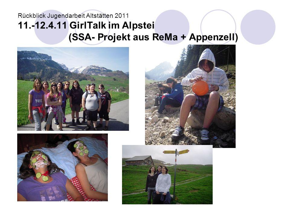 Rückblick Jugendarbeit Altstätten 2011 11. -12. 4