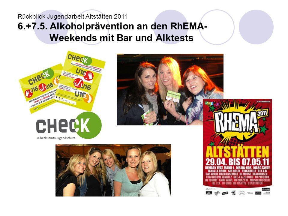 Rückblick Jugendarbeit Altstätten 2011 6. +7. 5