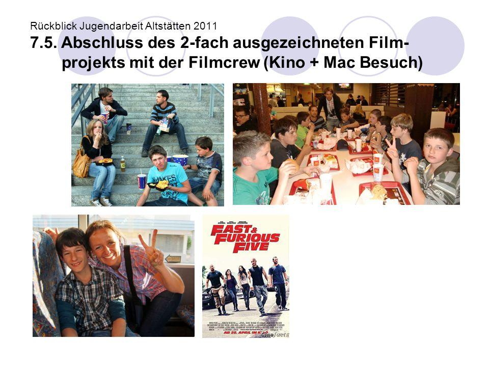 Rückblick Jugendarbeit Altstätten 2011 7. 5