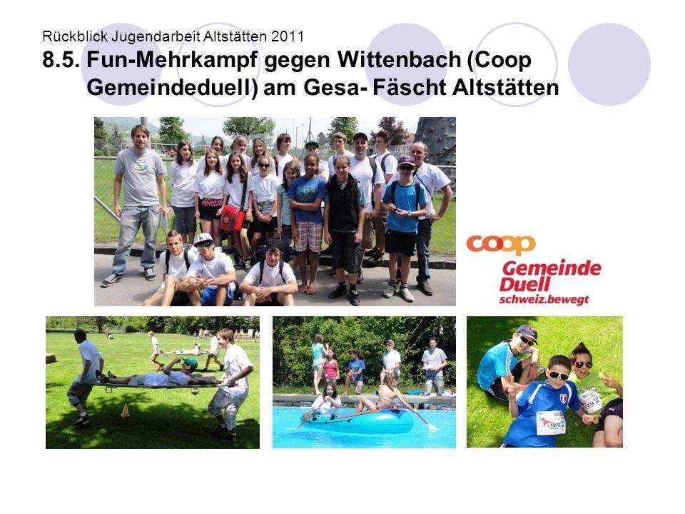 Rückblick Jugendarbeit Altstätten 2011 8. 5