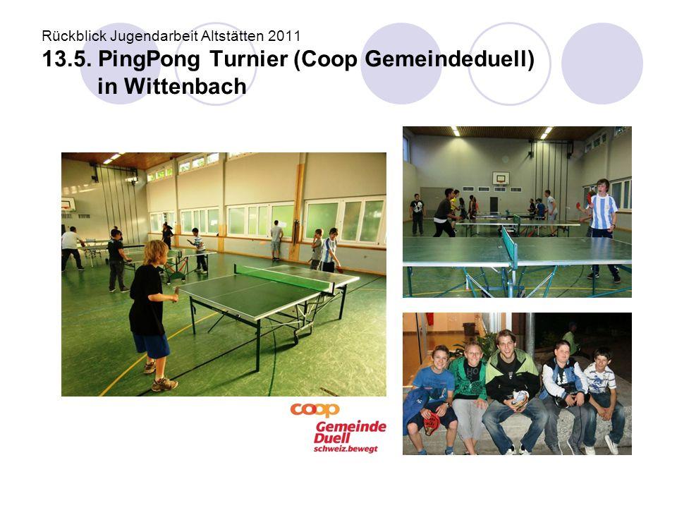 Rückblick Jugendarbeit Altstätten 2011 13. 5