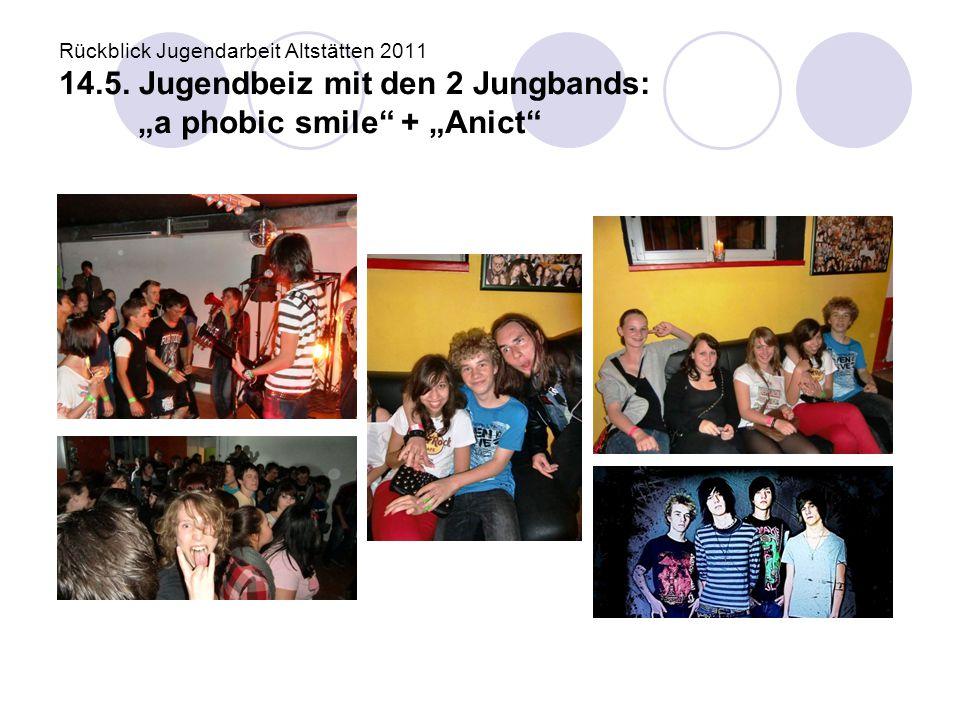 Rückblick Jugendarbeit Altstätten 2011 14. 5