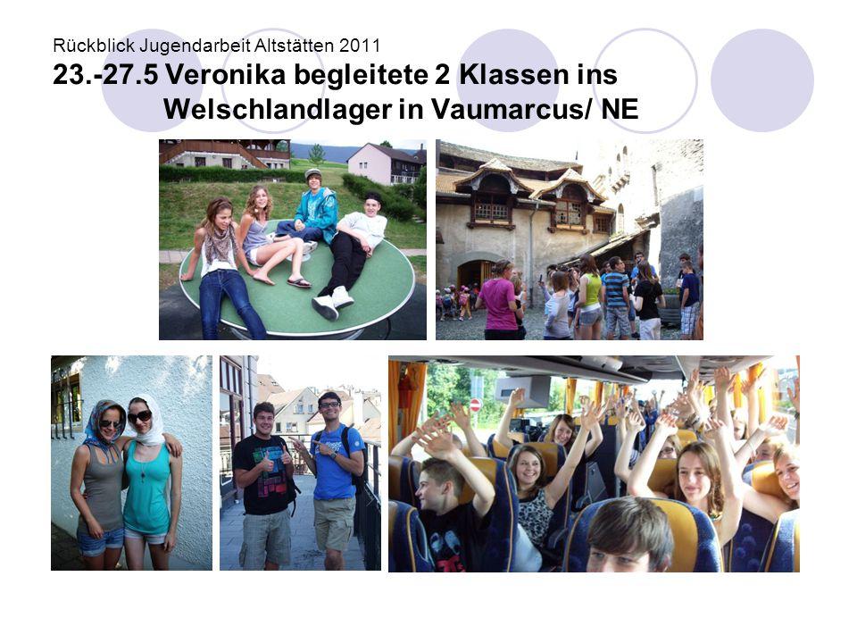 Rückblick Jugendarbeit Altstätten 2011 23. -27