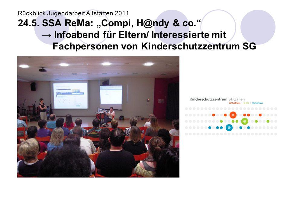 Rückblick Jugendarbeit Altstätten 2011 24. 5