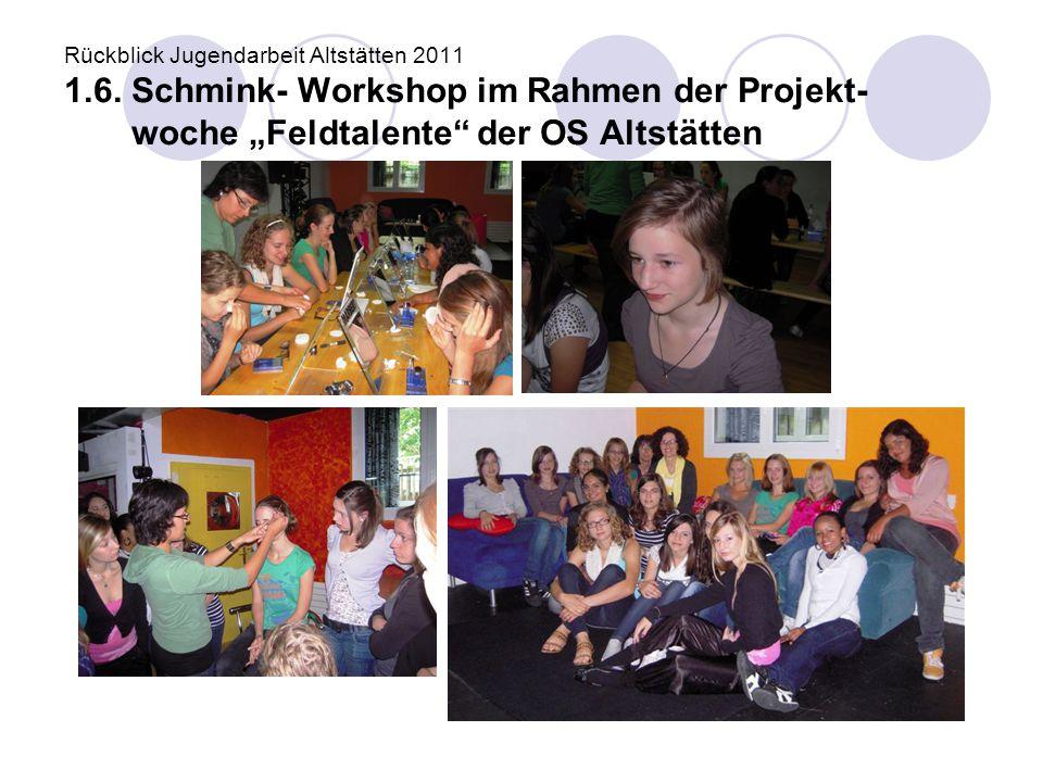 Rückblick Jugendarbeit Altstätten 2011 1. 6