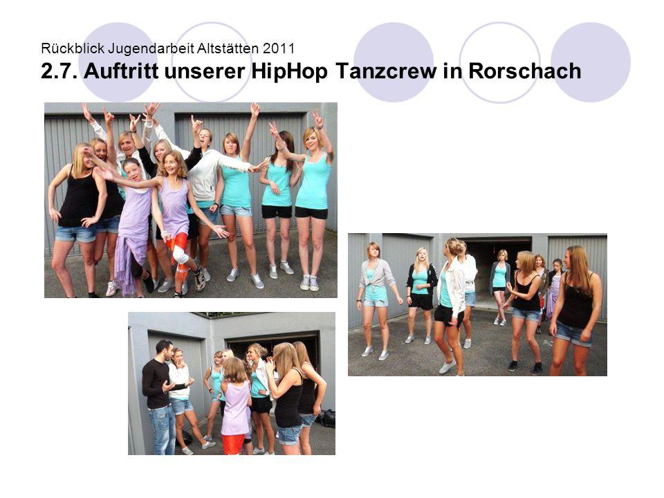 Rückblick Jugendarbeit Altstätten 2011 2. 7