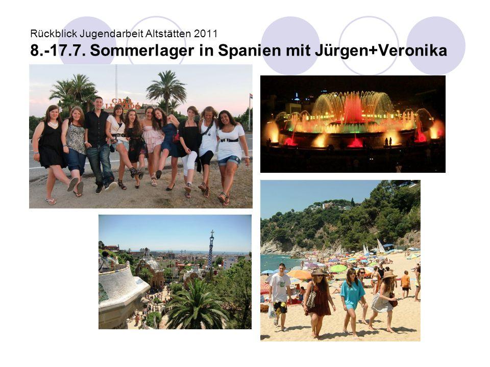 Rückblick Jugendarbeit Altstätten 2011 8. -17. 7