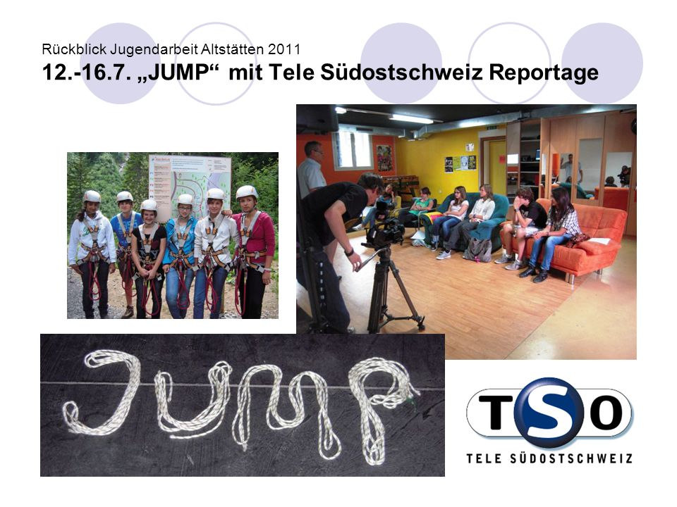 Rückblick Jugendarbeit Altstätten 2011 12. -16. 7
