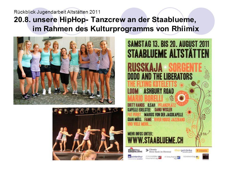 Rückblick Jugendarbeit Altstätten 2011 20. 8