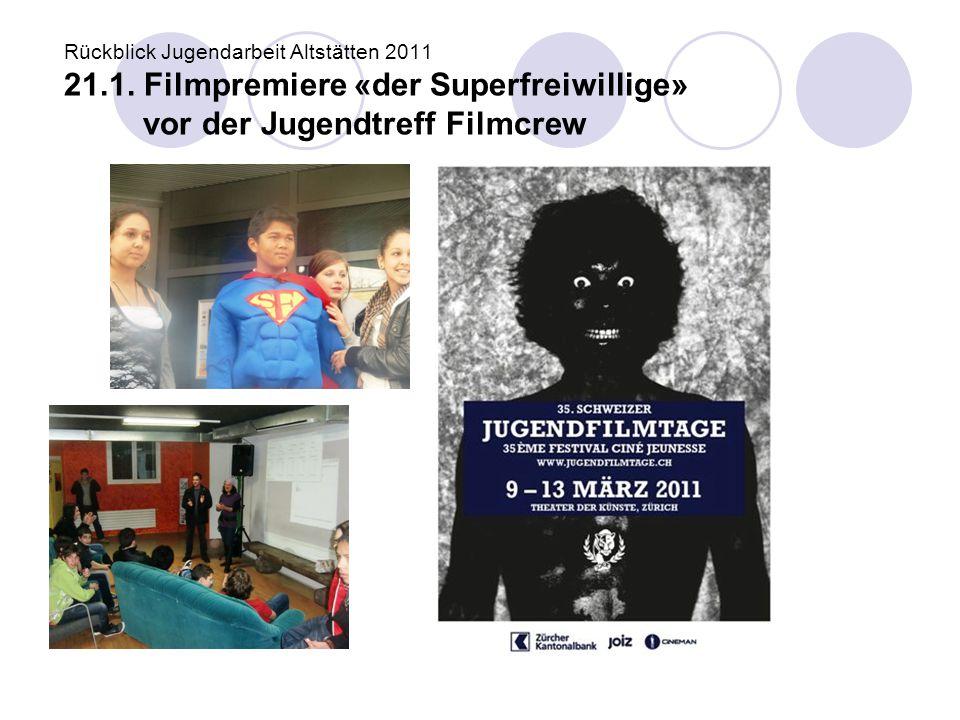 Rückblick Jugendarbeit Altstätten 2011 21. 1