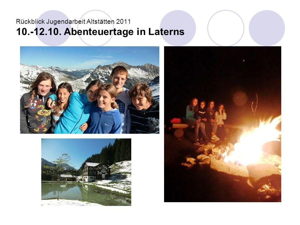 Rückblick Jugendarbeit Altstätten 2011 10. -12. 10