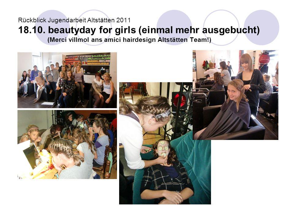 Rückblick Jugendarbeit Altstätten 2011 18. 10