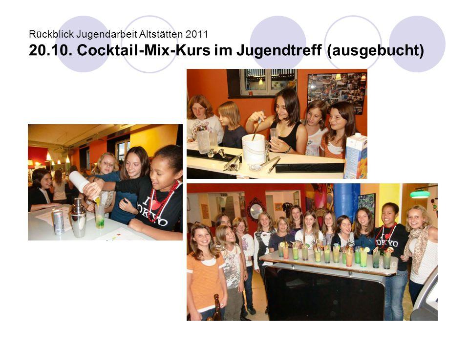 Rückblick Jugendarbeit Altstätten 2011 20. 10