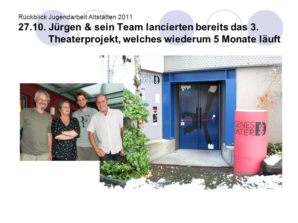Rückblick Jugendarbeit Altstätten 2011 27. 10