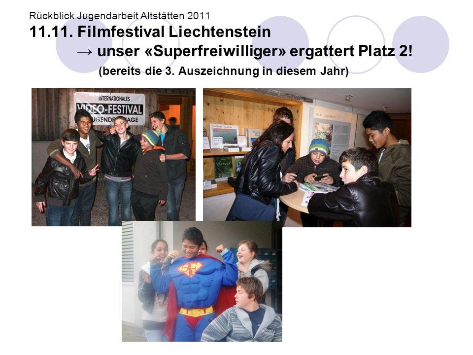 Rückblick Jugendarbeit Altstätten 2011 11. 11
