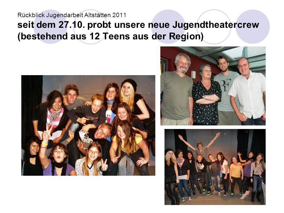 Rückblick Jugendarbeit Altstätten 2011 seit dem 27. 10
