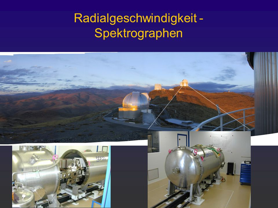 Radialgeschwindigkeit - Spektrographen