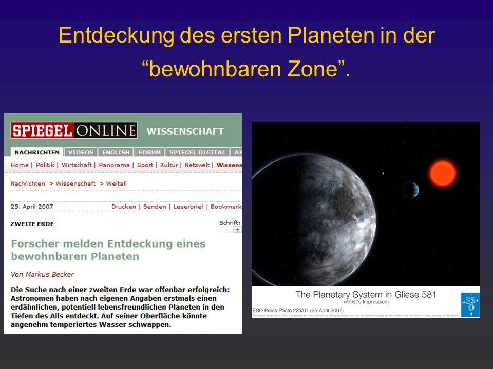Entdeckung des ersten Planeten in der bewohnbaren Zone .