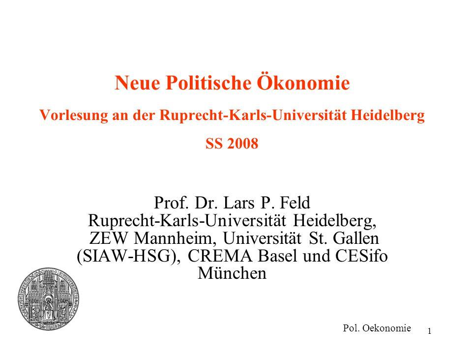 Neue Politische Ökonomie Vorlesung an der Ruprecht-Karls-Universität Heidelberg SS 2008