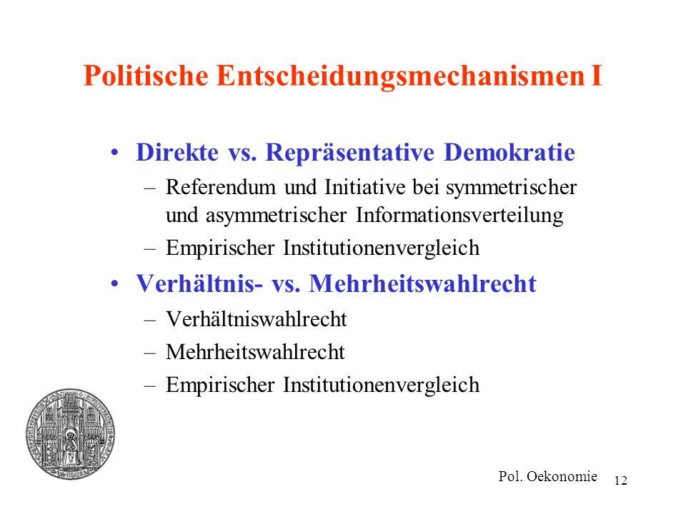 Politische Entscheidungsmechanismen I