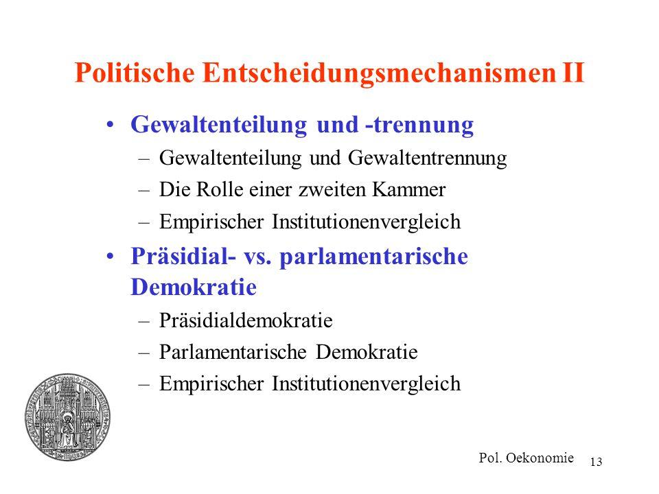 Politische Entscheidungsmechanismen II