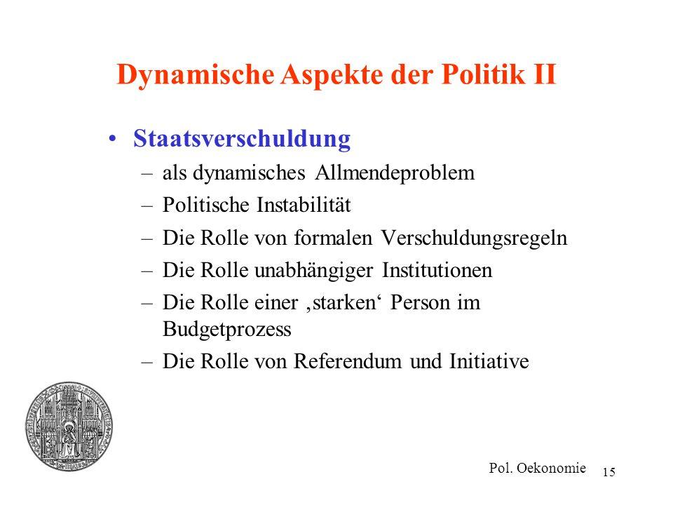 Dynamische Aspekte der Politik II
