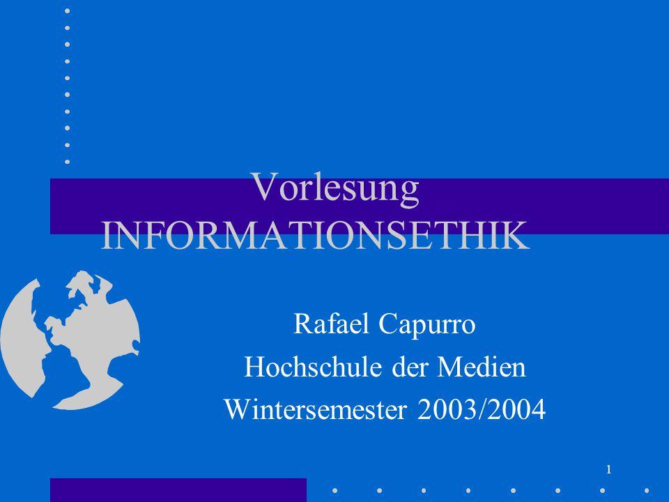 Vorlesung INFORMATIONSETHIK