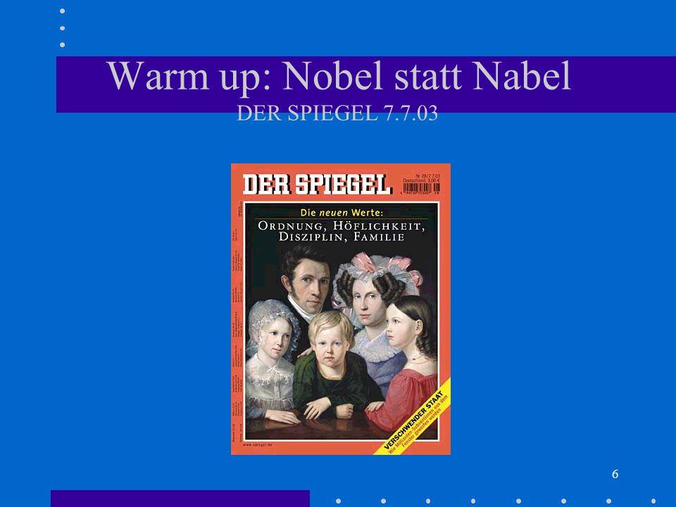 Warm up: Nobel statt Nabel DER SPIEGEL 7.7.03
