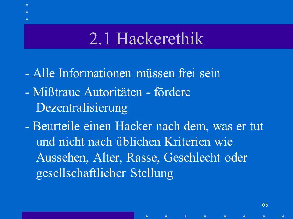 2.1 Hackerethik - Alle Informationen müssen frei sein