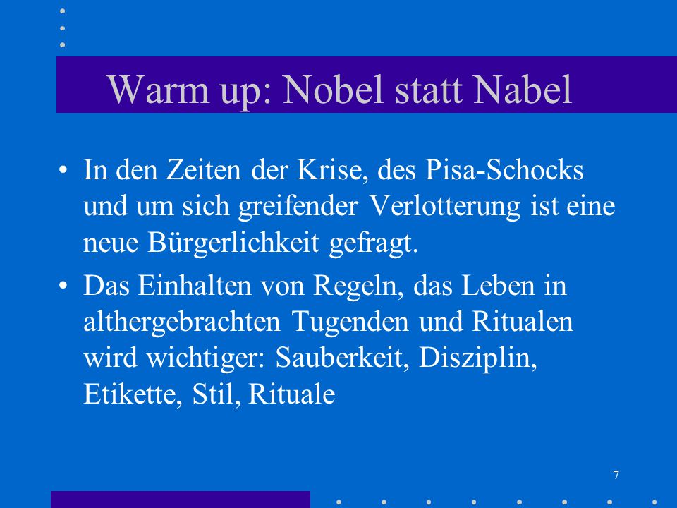 Warm up: Nobel statt Nabel