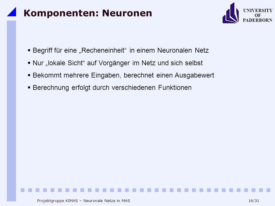 Komponenten: Neuronen