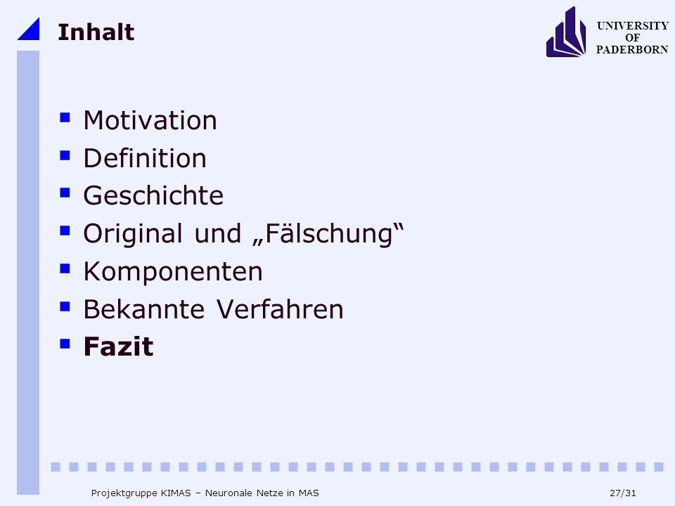 """Original und """"Fälschung Komponenten Bekannte Verfahren Fazit"""