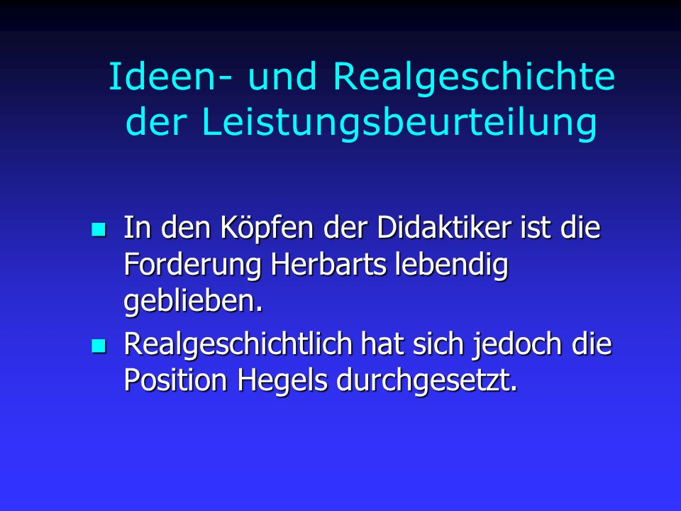 Ideen- und Realgeschichte der Leistungsbeurteilung