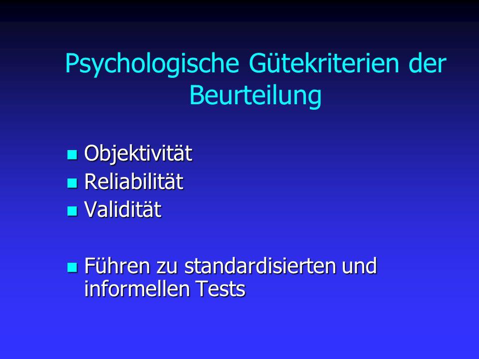 Psychologische Gütekriterien der Beurteilung