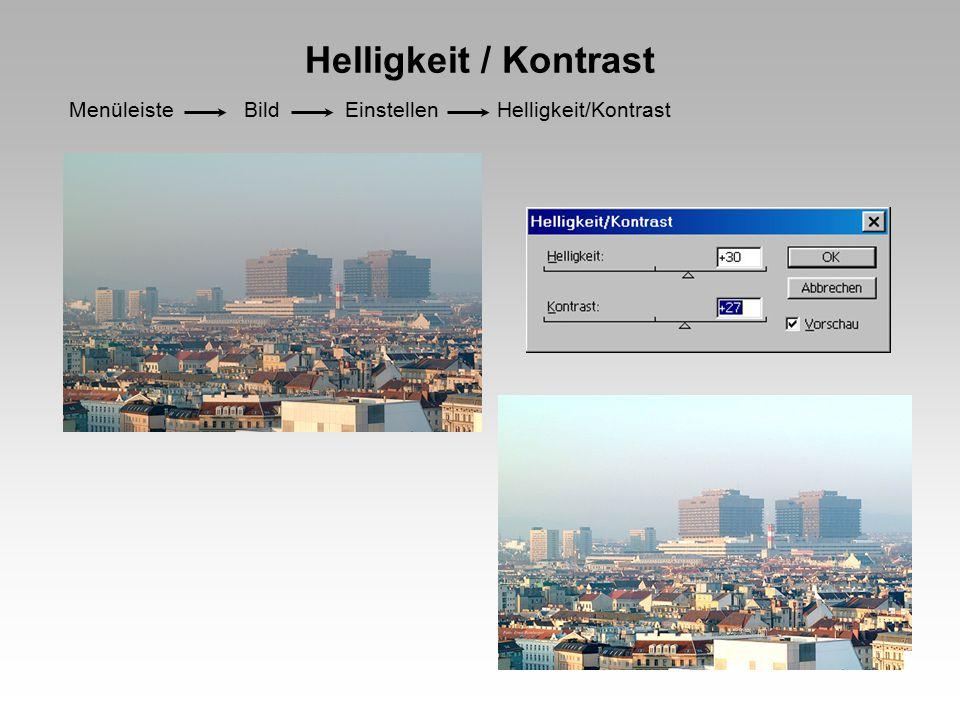 Helligkeit / Kontrast Menüleiste Bild Einstellen Helligkeit/Kontrast