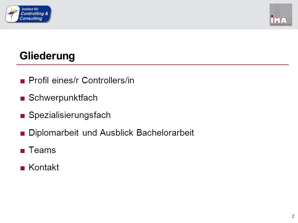 Gliederung Profil eines/r Controllers/in Schwerpunktfach
