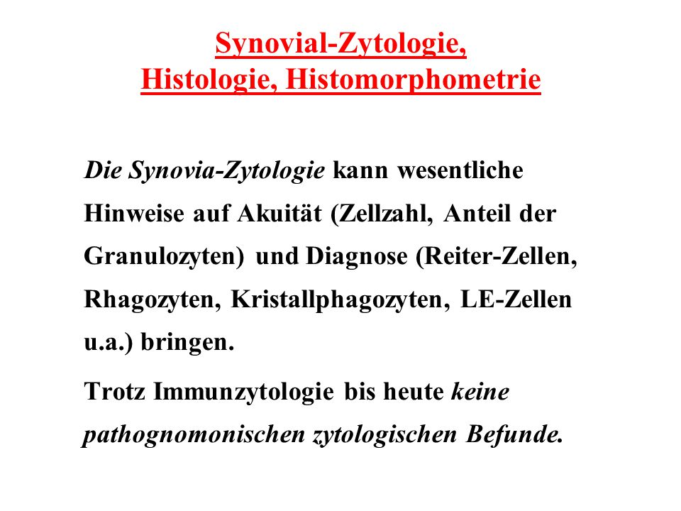 Synovial-Zytologie, Histologie, Histomorphometrie