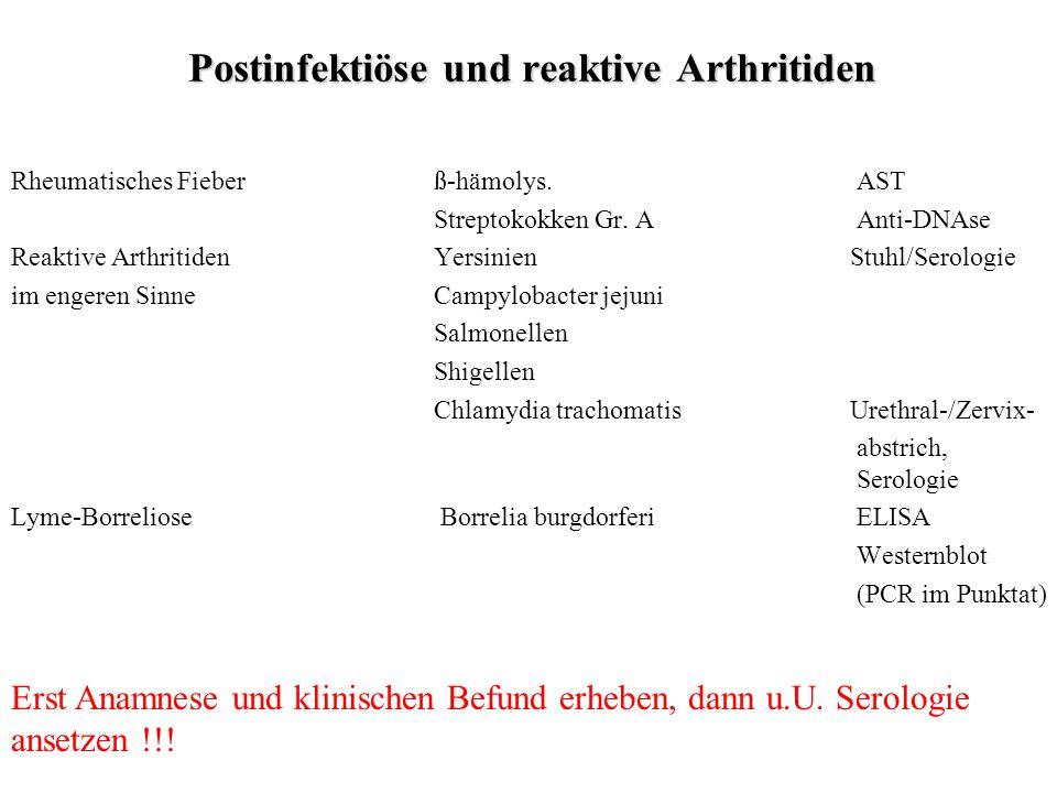 Postinfektiöse und reaktive Arthritiden