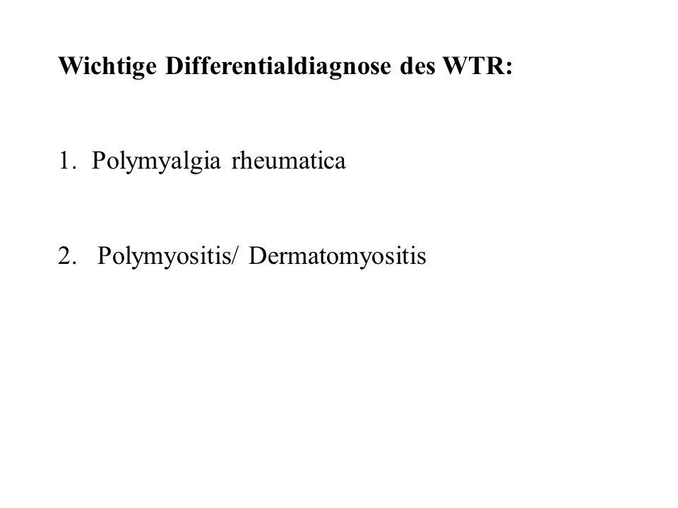 Wichtige Differentialdiagnose des WTR: