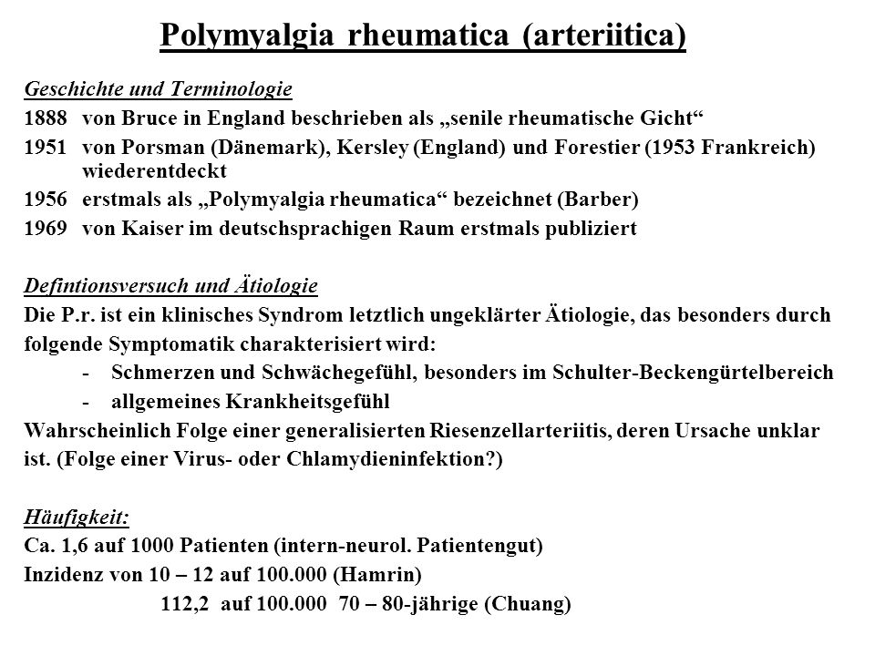 Polymyalgia rheumatica (arteriitica)