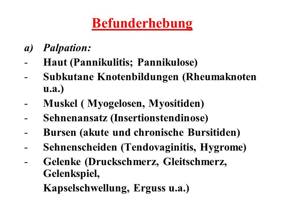 Befunderhebung Palpation: Haut (Pannikulitis; Pannikulose)
