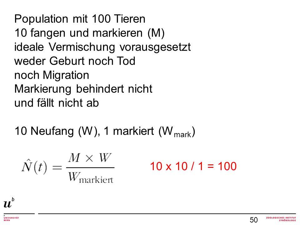 10 fangen und markieren (M) ideale Vermischung vorausgesetzt