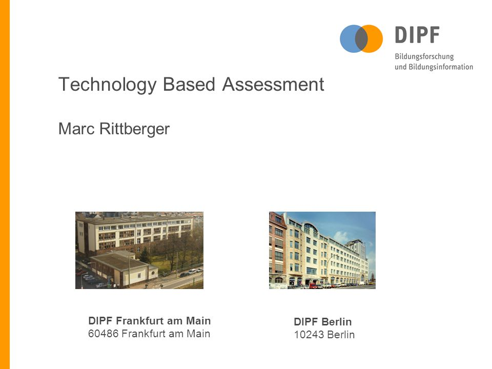 Technology Based Assessment Marc Rittberger