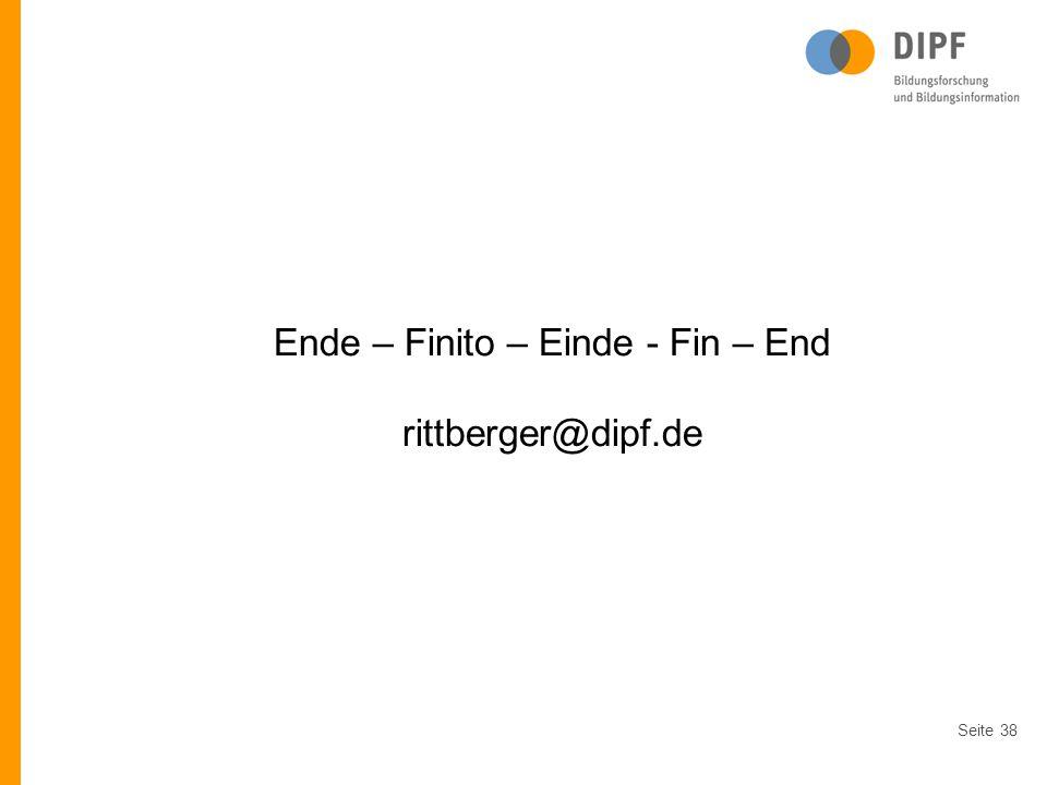 Ende – Finito – Einde - Fin – End rittberger@dipf.de