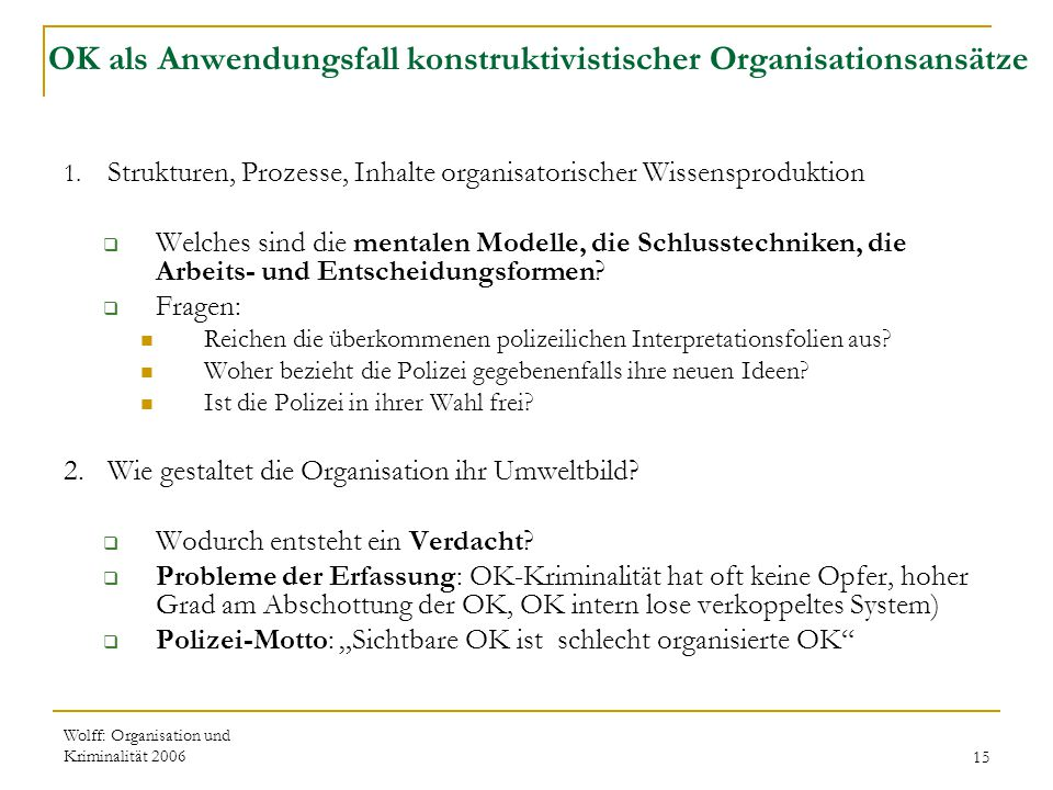 OK als Anwendungsfall konstruktivistischer Organisationsansätze