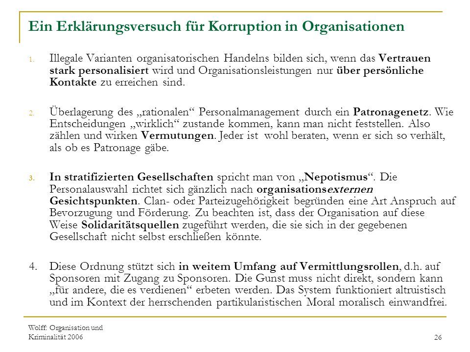 Ein Erklärungsversuch für Korruption in Organisationen